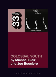 Michael Blair & Joe Bucciero - Young Marble Giants' Colossal Youth
