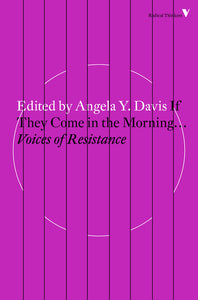 Various (Ed. Angela Davis) - If They Come In The Morning