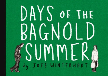 Joff Winterhart - Days Of The Bagnold Summer