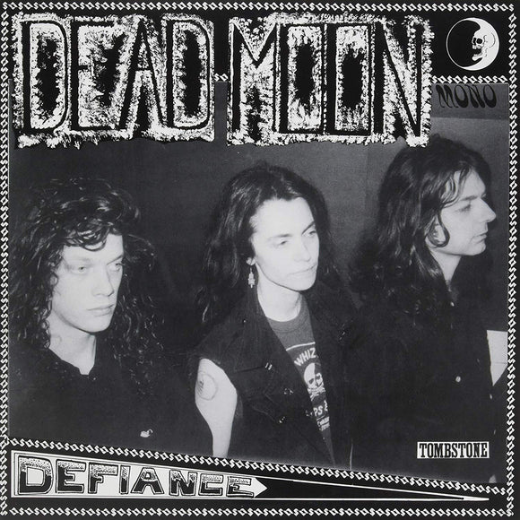 Defiance by Dead Moon on M'Lady's Records