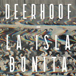 La Isla Bonita by Deerhoof on Upset The Rhythm
