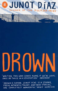 Junot Diaz - Drown