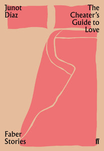 Junot Diaz - The Cheater's Guide To Love