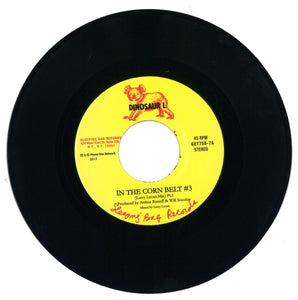 "In The Corn Belt 7"" by Dinosaur L on Get On Down Sound"