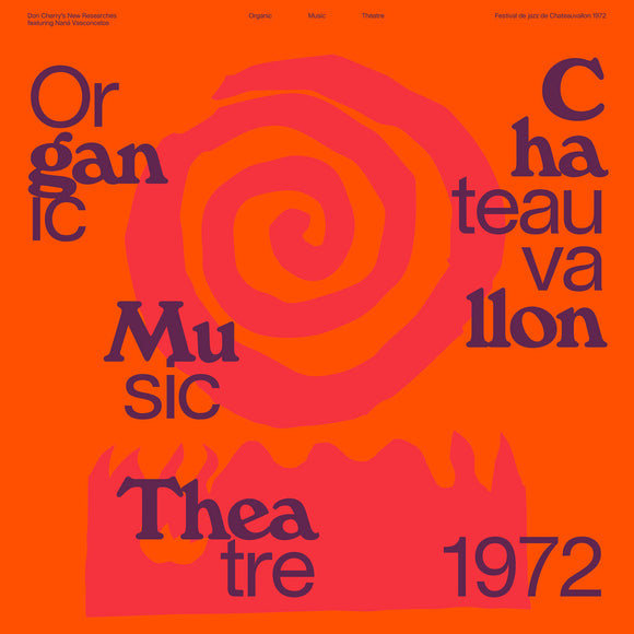 Organic Music Theatre: Festival de Jazz de Chateauvallon 1972 by Don Cherry's New Researches featuring Naná Vasconcelos on Blank Editions
