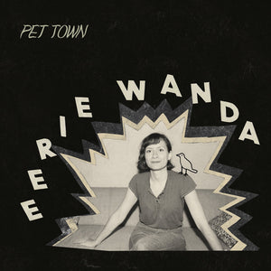 Pet Town by Eerie Wanda on Joyful Noise Recordings