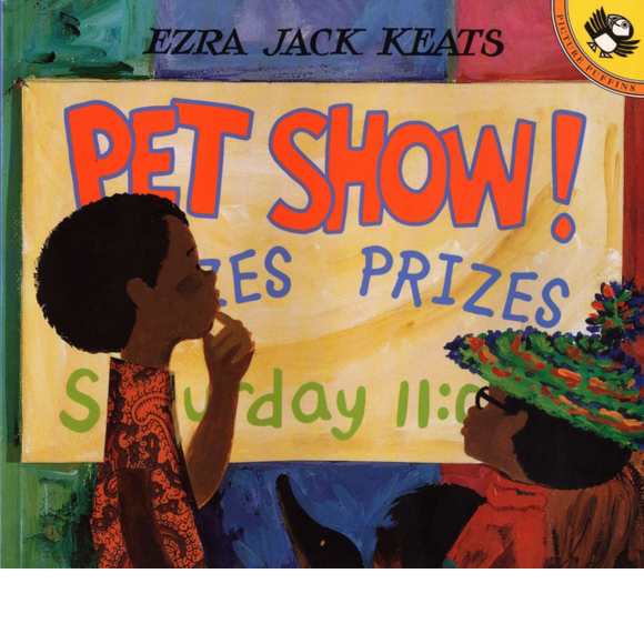 Pet Show! by Ezra Jack Keats, published in paperback by Puffin Books