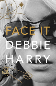 Debbie Harry - Face It