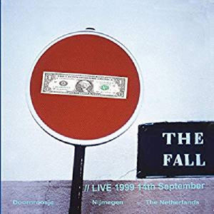 The Fall - Nijmegen 1999