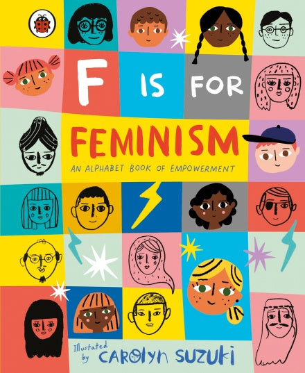 Carolyn Suzuki - F Is For Feminism: An Alphabet Book Of Empowerment
