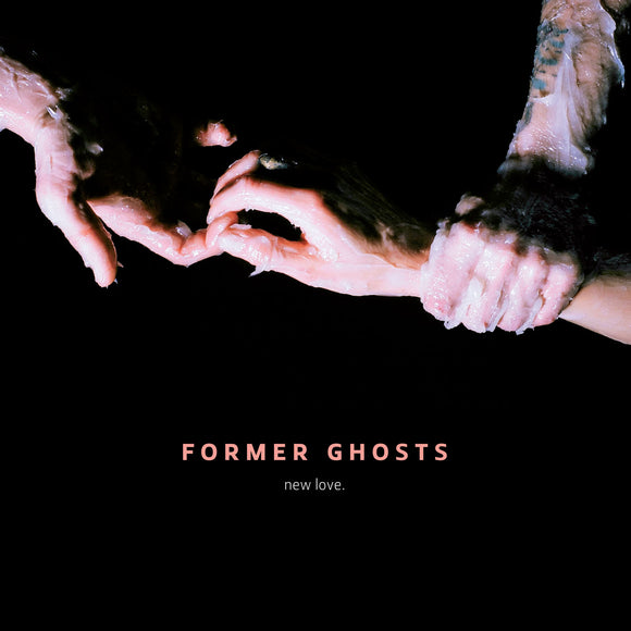 New Love by Former Ghosts on Upset The Rhythm