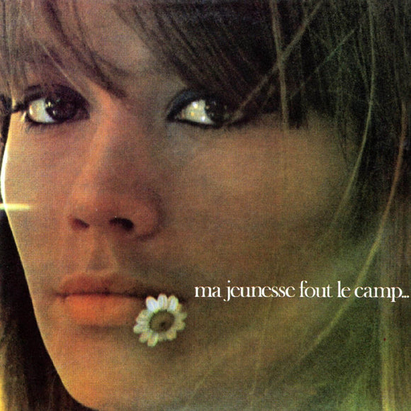 Ma Jeunesse Fout Le Camp...by Francoise Hardy on Parlophone Records
