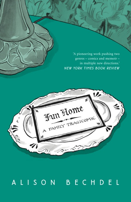 Alison Bechdel - Fun Home: A Family Tragicomic
