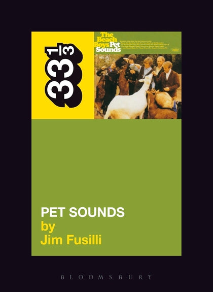 Jim Fusilli - The Beach Boys' Pet Sounds