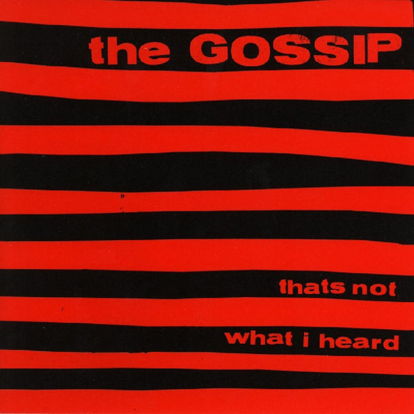 Thats Not What I Heard by The Gossip on Kill Rock Stars