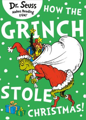 Dr. Seuss - How The Grinch Stole Christmas!