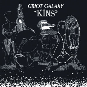 Kins by Griot Galaxy on Third Man Records