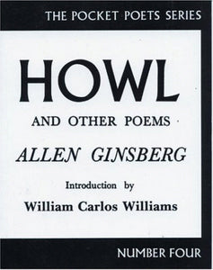 Allen Ginsberg - Howl And Other Poems