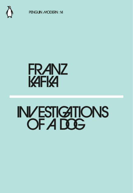 Franz Kafka - Investigations Of A Dog