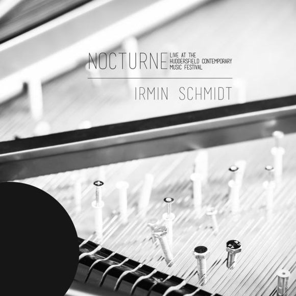 Nocturne: Live At The Huddersfield Contemporary Music Festival by Irmin Schmidt on Spoon Records