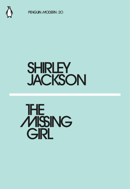 Shirley Jackson - The Missing Girl