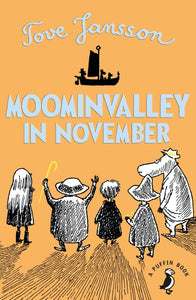 Tove Jansson - Moominvalley In November