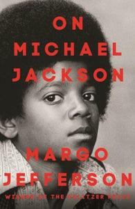 Margo Jefferson - On Michael Jackson