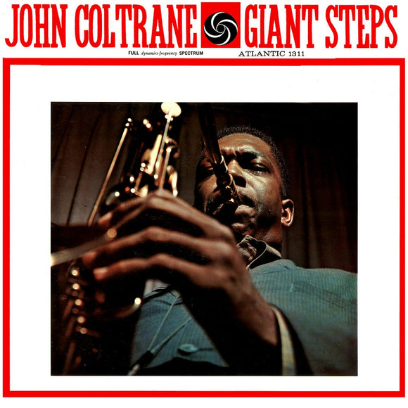 Giant Steps by John Coltrane on Atlantic Records