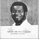 Have You Been Good To Yourself by Johnnie Frierson on Light In The Attic Records (the album sleeve is a black and white photocopied headshot of Johnnie Frierson above the album title and artist name in a typewriter font; Johnnie looks at the camera smiling; it's a really nice photo of him)