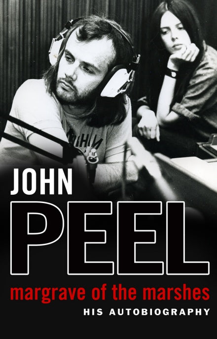 John Peel - Margrave Of The Marshes