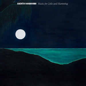 Music For Cello And Humming by Judith Hamann on Blank Forms Editions