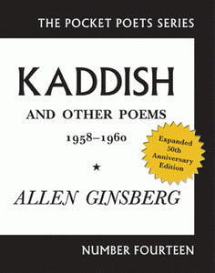 Allen Ginsberg - Kaddish And Other Poems: 50th Anniversary Edition