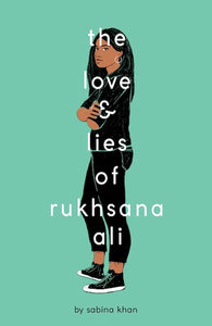 Sabina Khan - The Love and Lies of Rukhsana Ali
