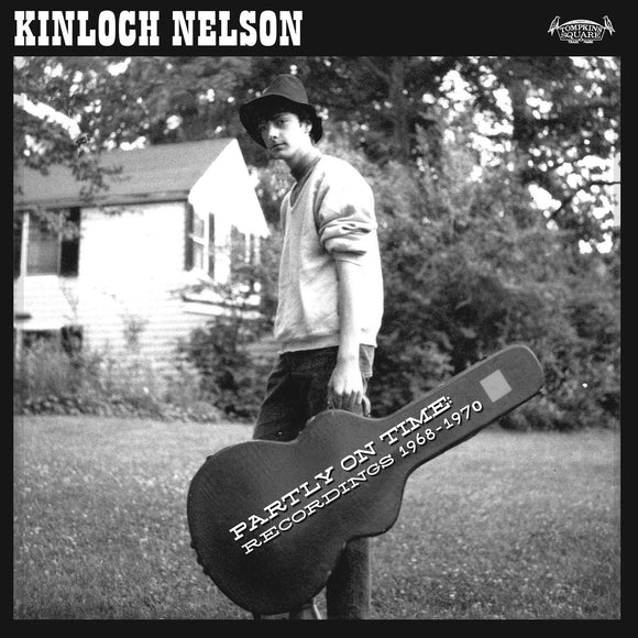 Partly On Time by Kinloch Nelson on Tompkins Square Records