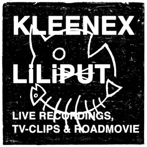 Live Recordings, TV-Clips & Roadmovie by Kleenex/LiLiPUT on Kill Rock Stars