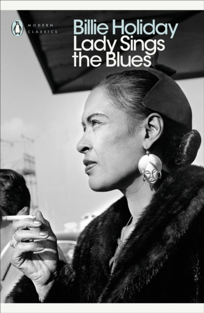 Billie Holiday - Lady Sings The Blues: An Autobiography