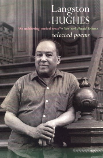 Langston Hughes - Selected Poems
