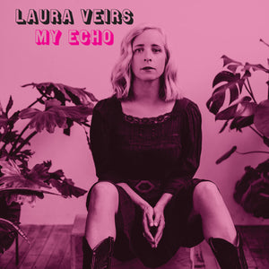 My Echo by Laura Veirs on Bella Union Records