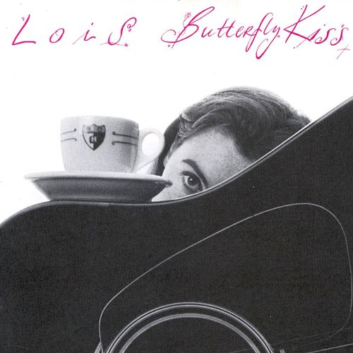 Lois - Butterfly Kiss