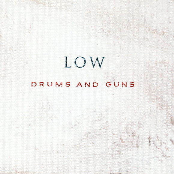 Dums And Guns by Low on Sub Pop Records