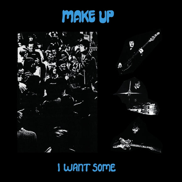 Make-Up - I Want Some