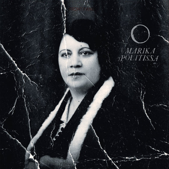 All Parts Dark by Marika Politissa on Mississippi / Olivido Records (the album sleeve is an old creased black and white photograph of Marika Politissa)