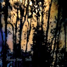 "Mazzy Star's Still 12"" EP on Rhymes Of An Hour"