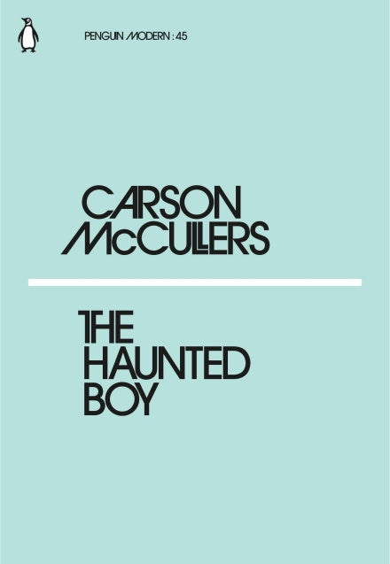 Carson McCullers - The Haunted Boy