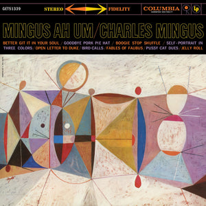 Mingus Ah Um Redux by Charles Mingus on Get On Down Records