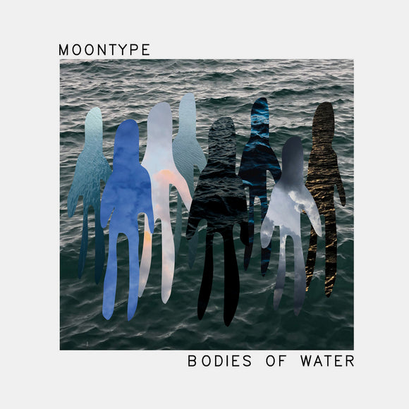 Bodies Of Water by Moontype on Born Yesterday Records