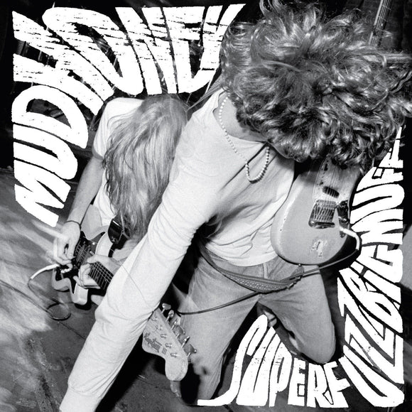 Superfuzz Bigmuff by Mudhoney on Sup Pop Records