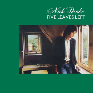 Five Leaves Left by Nick Drake on Island Records