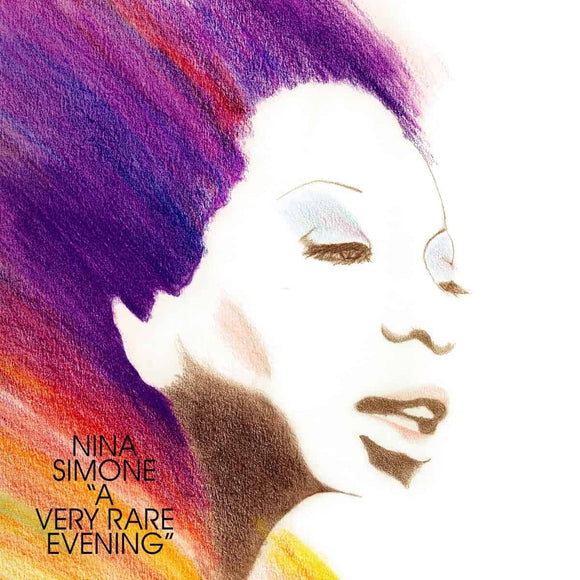 A Very Rare Evening by Nina Simone on Tidal Wave Music (the album cover features artwork by Anne Maria Schnider of an illustration of Nina Simone's head seeming to fall into frame through some cosmic light denoted by streaks of colour eminating from her. The artist name and album title are printed in a light uppercase sans-serif font at the bottom-left)