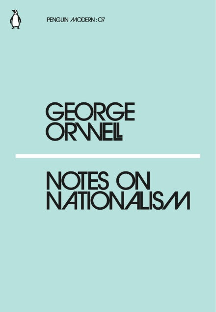 George Orwell - Notes On Nationalism
